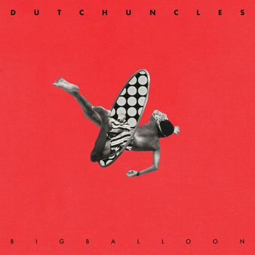 Dutch uncles big balloon