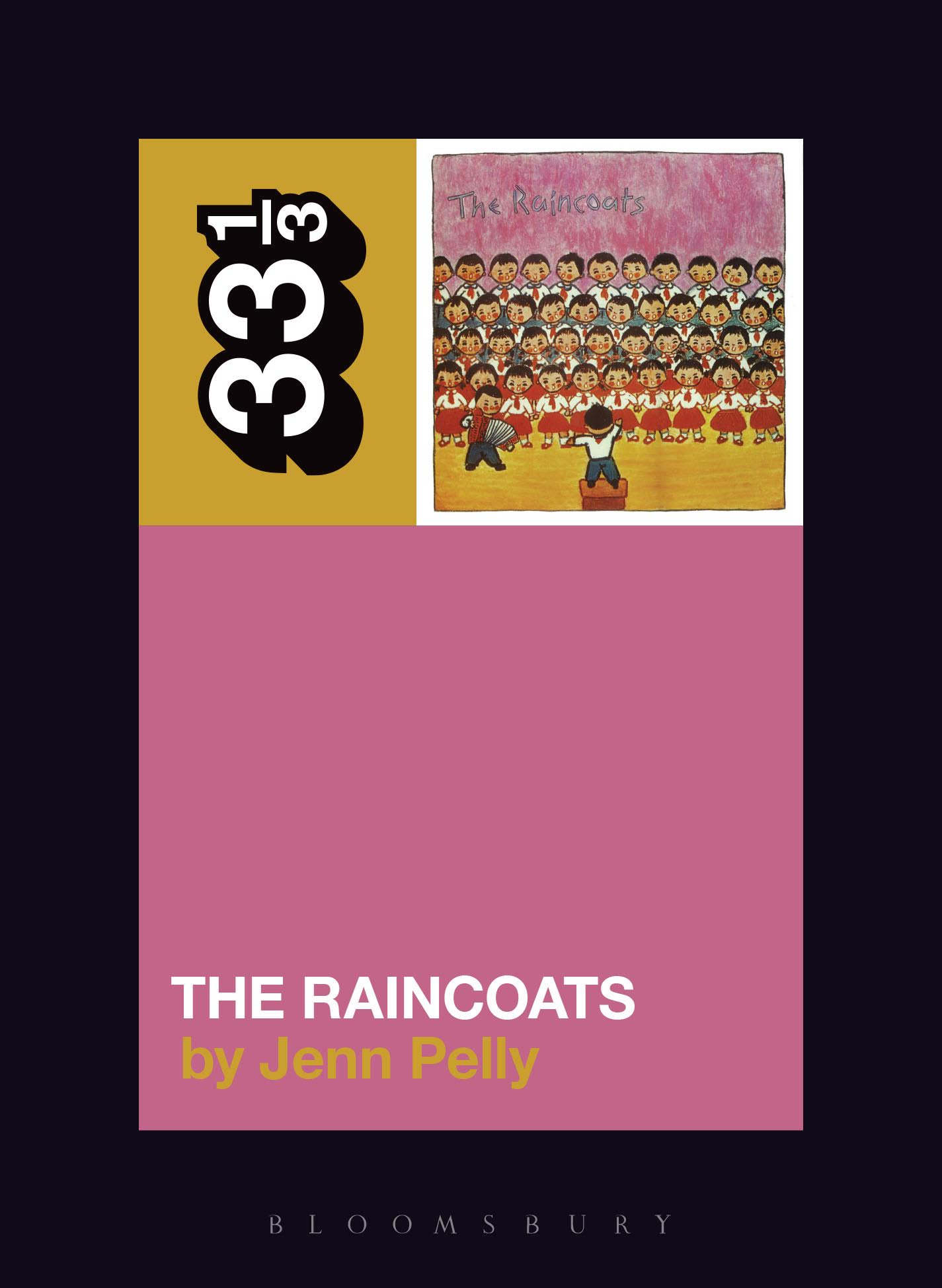 The raincoats 33 1 3